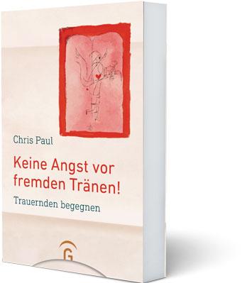 Buch Keine Angst Vor Fremden Traenen Chris Paul