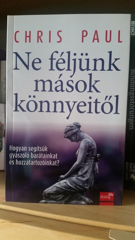 Buch Ungarisch Keine Angst Vor Fremden Traenen Chris Paul