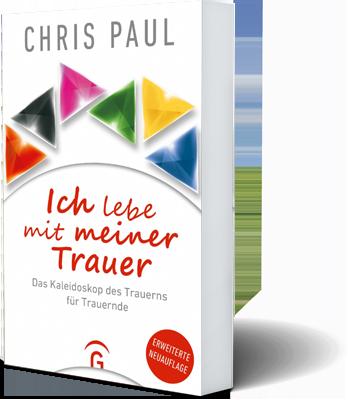 Ich Lebe Mit Meiner Trauer Buch Chris Paul